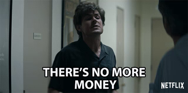 No More Money Gifs Tenor Find the newest get money meme meme. no more money gifs tenor