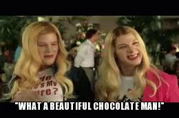 What A Beautiful Chocolate Man Gifs Tenor