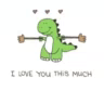 Dinosaur ILove You This Much GIF - Dinosaur ILoveYouThisMuch GIFs