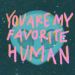 Alien You Are My Favorite Human GIF - Alien YouAreMyFavoriteHuman GIFs