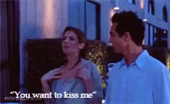 you want to kiss me