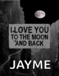 ILove You To The Moon And Back Jay Me GIF - ILoveYouToTheMoonAndBack ILoveYou JayMe GIFs