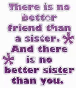 There Is No Better Friend Than ASister Sister Love GIF - ThereIsNoBetterFriendThanASister Sister SisterLove GIFs