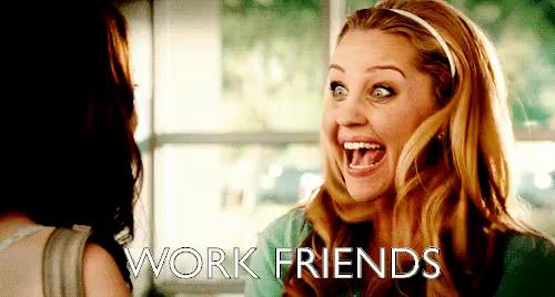 Work friends