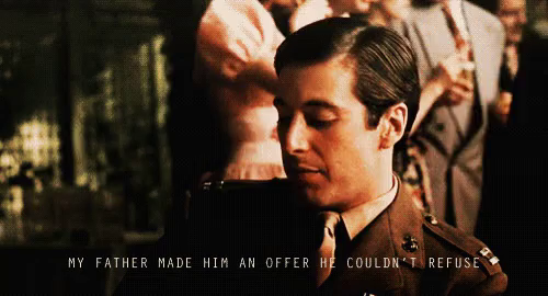 I Will Make You An Offer Cant Refuse Gifs Tenor