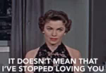ILove You It Doesnt Mean That Ive Stopped Loving You GIF - ILoveYou ItDoesntMeanThatIveStoppedLovingYou Love GIFs
