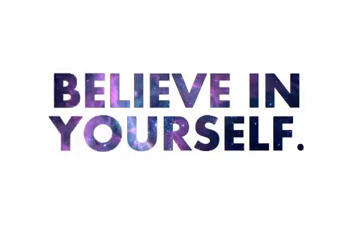 Believe In Yourself Gifs Tenor