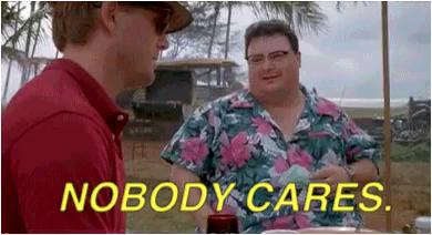 Jurassic Park Meme See Nobody Cares