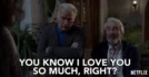 You Know ILove You So Much Right Sam Waterston GIF - YouKnowILoveYouSoMuchRight SamWaterston SolBergstein GIFs