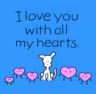 Love You With All My Hearts ILove You GIF - LoveYouWithAllMyHearts ILoveYou Dog GIFs
