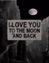 Love Love You To The Moon And Back GIF - Love LoveYouToTheMoonAndBack GIFs