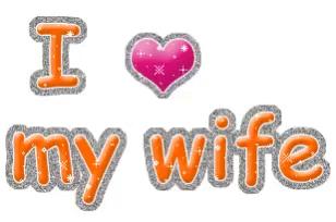 Love My Wife Gifs Tenor