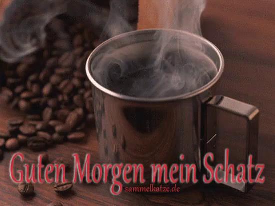 Guten Morgen Mein Schatz Guten Morgen Gif Coffee Discover Share Gifs