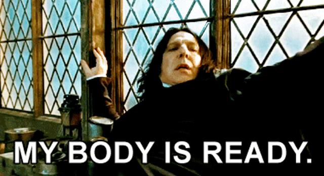 Snape My Body Is Ready GIF - Snape MyBodyIsReady HarryPotter - Discover &  Share GIFs