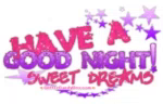 Have AGood Night Sweet Dreams GIF - HaveAGoodNight GoodNight SweetDreams GIFs