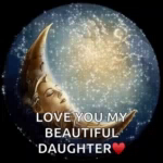Moon Love You Daughter GIF - Moon LoveYouDaughter LoveYou GIFs