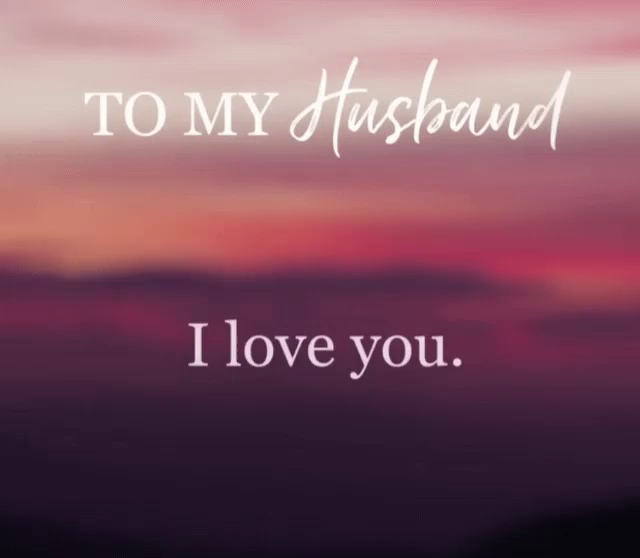 I Love My Husband Gifs Tenor