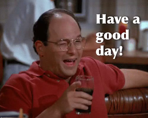 Have A Good Day GIF - Seinfeld Haveagoodday Wink - Discover & Share GIFs