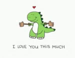 ILove You This Much Dinosour GIF - ILoveYouThisMuch Dinosour Love GIFs