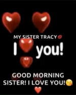 Good Morning Sister ILove You GIF - GoodMorningSister ILoveYou Hearts GIFs