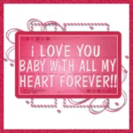 ILove You Baby With All My Heart GIF - ILoveYouBaby WithAllMyHeart LoveYouForever GIFs