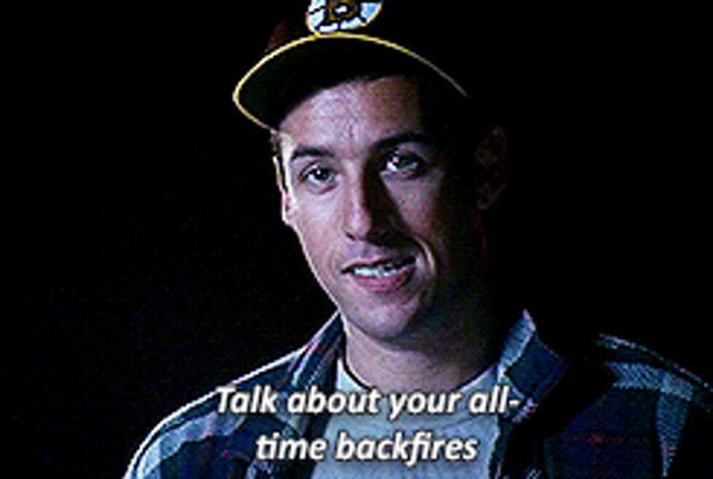 Happy Gilmore Talk About Your All Time Backfires GIF - HappyGilmore  TalkAboutYourAllTimeBackfires Backfire - Discover & Share GIFs