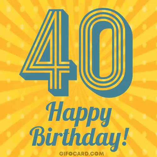 Happy 40th Birthday Gifs Tenor