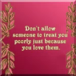 Do Not Allow Others To Mistreat You Respect GIF - DoNotAllowOthersToMistreatYou Respect Disrespect GIFs