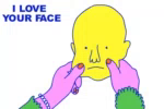 Love Your Face Squish GIF - LoveYourFace Squish Pull GIFs