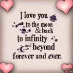 ILove You To The Moonand Back To Infinity And Beyond Forever And Ever GIF - ILoveYouToTheMoonandBackToInfinityAndBeyondForeverAndEver GIFs