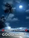 Good Night Sweet Dreams GIF - GoodNight SweetDreams Ocean GIFs