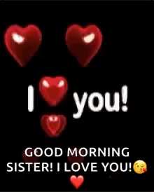 Good Morning Sister Ilove You Gif Goodmorningsister Iloveyou