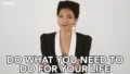 Do What You Need To Do For You Life Get It Done GIF - DoWhatYouNeedToDoForYouLife GetItDone FocusOnYou GIFs