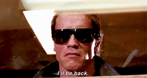 I Ll Be Back Terminator GIFs | Tenor