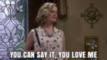 You Can Say It, You Love Me GIF - FullerHouse LoveMe GIFs
