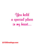 You Hold ASpecial Place In My Heart GIF - YouHoldASpecialPlaceInMyHeart GIFs