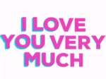 ILove You Very Much GIF - ILoveYouVeryMuch GIFs